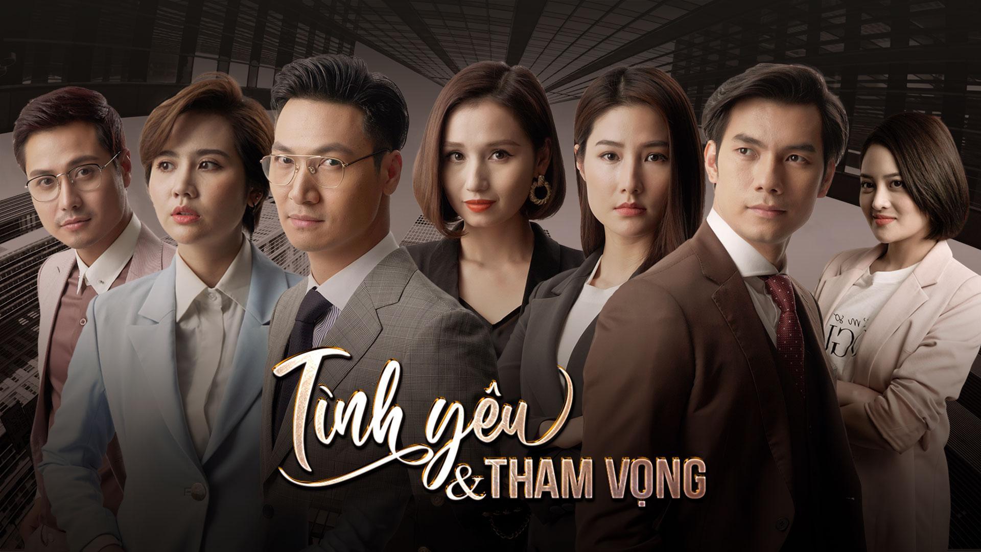 Tinh-Yeu-Va-Tham-Vong-phim-viet-moi-tren-VTV1
